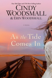 as-the-tide-comes-in-cindy-woodsmall-and-erin-woodsmall